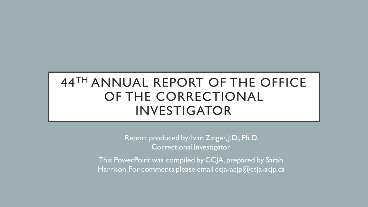 44th Annual Report Of The Office Of The Correctional Investigator
